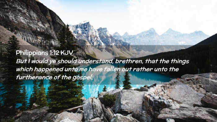 Picture 02 - Philippians 1:12 KJV Desktop Wallpaper - But I would ye should understand, brethren, that - Desktop Bible Verse Wallpaper