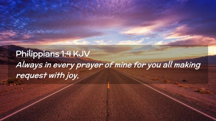 Picture 02 - Philippians 1:4 KJV Desktop Wallpaper - Always in every prayer of mine for you all making - Desktop Bible Verse Wallpaper