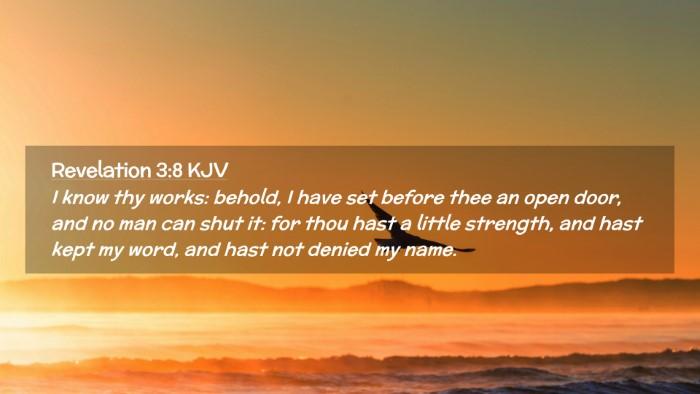Picture 02 - Revelation 3:8 KJV Desktop Wallpaper - I know thy works: behold, I have set before thee - Desktop Bible Verse Wallpaper