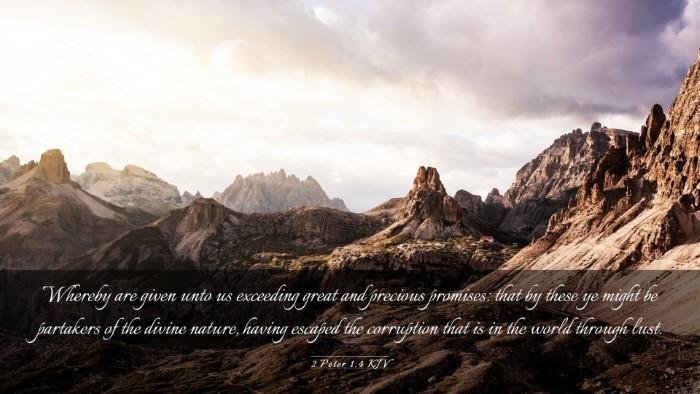 Picture 03 - 2 Peter 1:4 KJV Desktop Wallpaper - Whereby are given unto us exceeding great and - Desktop Bible Verse Wallpaper