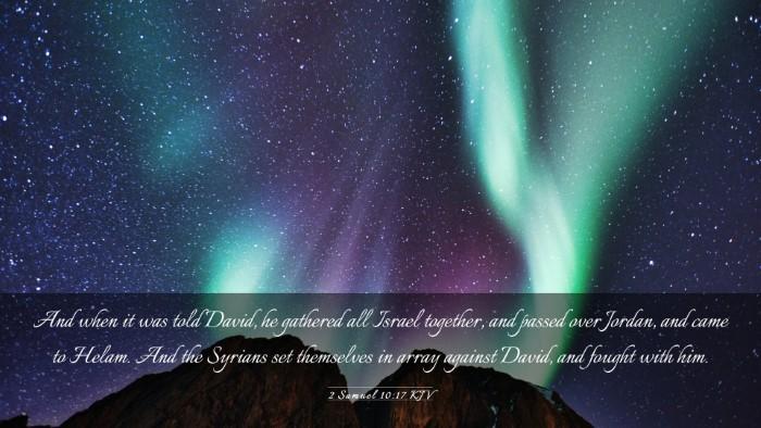 Picture 03 - 2 Samuel 10:17 KJV Desktop Wallpaper - And when it was told David, he gathered all - Desktop Bible Verse Wallpaper