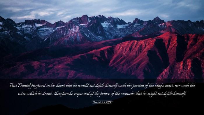 Picture 03 - Daniel 1:8 KJV Desktop Wallpaper - But Daniel purposed in his heart that he would - Desktop Bible Verse Wallpaper