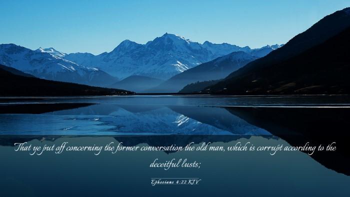Picture 03 - Ephesians 4:22 KJV Desktop Wallpaper - That ye put off concerning the former - Desktop Bible Verse Wallpaper
