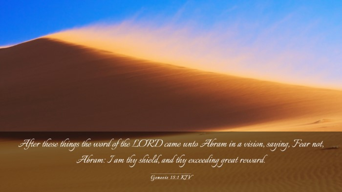 Picture 03 - Genesis 15:1 KJV Desktop Wallpaper - After these things the word of the LORD came unto - Desktop Bible Verse Wallpaper