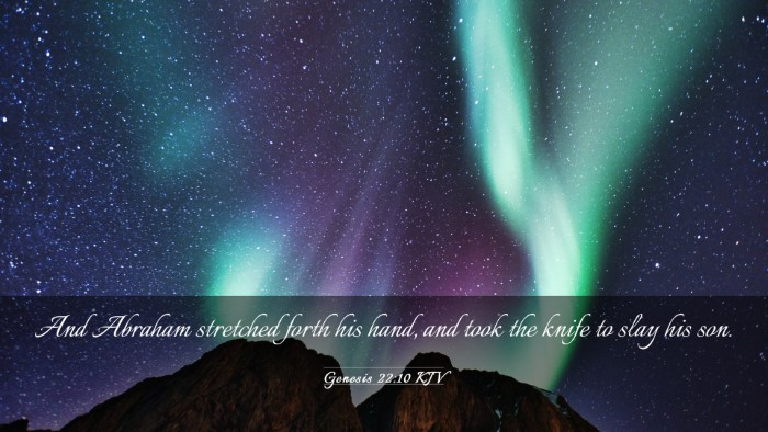 Picture 03 - Genesis 22:10 KJV Desktop Wallpaper - And Abraham stretched forth his hand, and took - Desktop Bible Verse Wallpaper