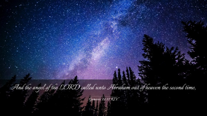 Picture 03 - Genesis 22:15 KJV Desktop Wallpaper - And the angel of the LORD called unto Abraham out - Desktop Bible Verse Wallpaper