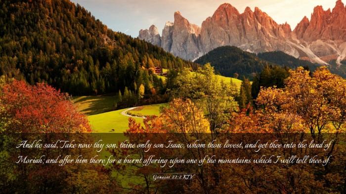 Picture 03 - Genesis 22:2 KJV Desktop Wallpaper - And he said, Take now thy son, thine only son - Desktop Bible Verse Wallpaper