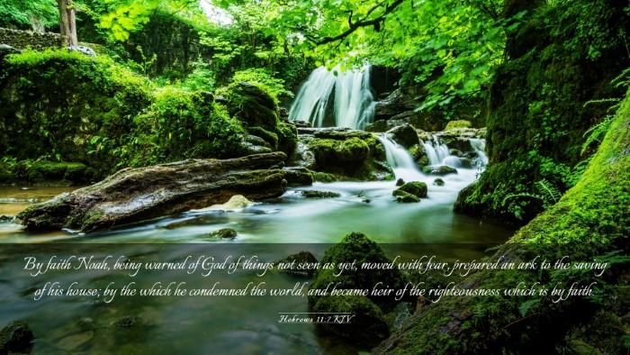 Picture 03 - Hebrews 11:7 KJV Desktop Wallpaper - By faith Noah, being warned of God of things not - Desktop Bible Verse Wallpaper