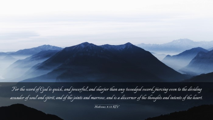 Picture 03 - Hebrews 4:12 KJV Desktop Wallpaper - For the word of God is quick, and powerful, and - Desktop Bible Verse Wallpaper