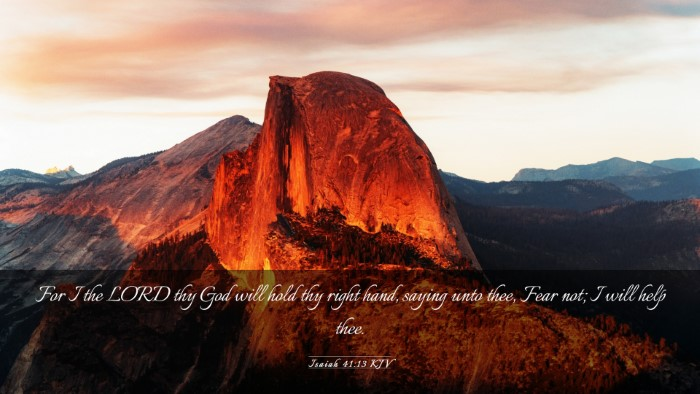 Picture 03 - Isaiah 41:13 KJV Desktop Wallpaper - For I the LORD thy God will hold thy right hand, - Desktop Bible Verse Wallpaper