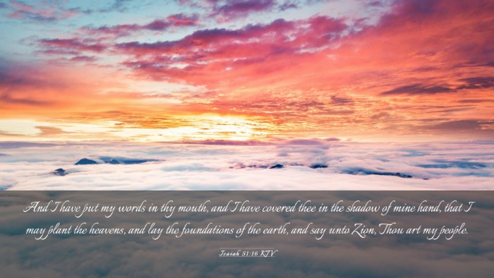 Picture 03 - Isaiah 51:16 KJV Desktop Wallpaper - And I have put my words in thy mouth, and I have - Desktop Bible Verse Wallpaper