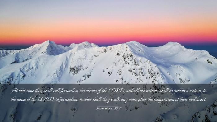 Picture 03 - Jeremiah 3:17 KJV Desktop Wallpaper - At that time they shall call Jerusalem the throne - Desktop Bible Verse Wallpaper