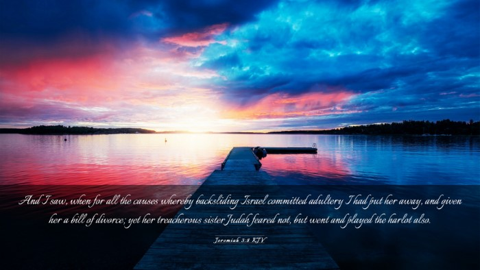 Picture 03 - Jeremiah 3:8 KJV Desktop Wallpaper - And I saw, when for all the causes whereby - Desktop Bible Verse Wallpaper