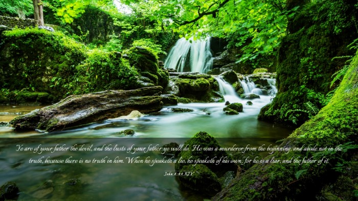 Picture 03 - John 8:44 KJV Desktop Wallpaper - Ye are of your father the devil, and the lusts of - Desktop Bible Verse Wallpaper