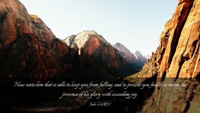 Picture 03 - Jude 1:24 KJV Desktop Wallpaper - Now unto him that is able to keep you from - Desktop Bible Verse Wallpaper