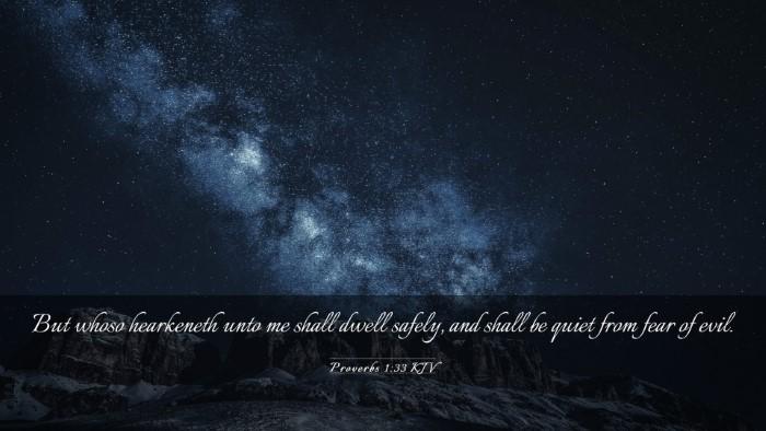 Picture 03 - Proverbs 1:33 KJV Desktop Wallpaper - But whoso hearkeneth unto me shall dwell safely, - Desktop Bible Verse Wallpaper