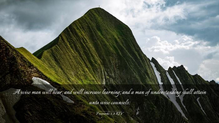 Picture 03 - Proverbs 1:5 KJV Desktop Wallpaper - A wise man will hear, and will increase learning; - Desktop Bible Verse Wallpaper