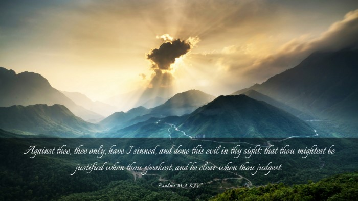Picture 03 - Psalms 51:4 KJV Desktop Wallpaper - Against thee, thee only, have I sinned, and done - Desktop Bible Verse Wallpaper