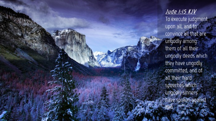 Picture 04 - Jude 1:15 KJV Desktop Wallpaper - To execute judgment upon all, and to convince all - Desktop Bible Verse Wallpaper