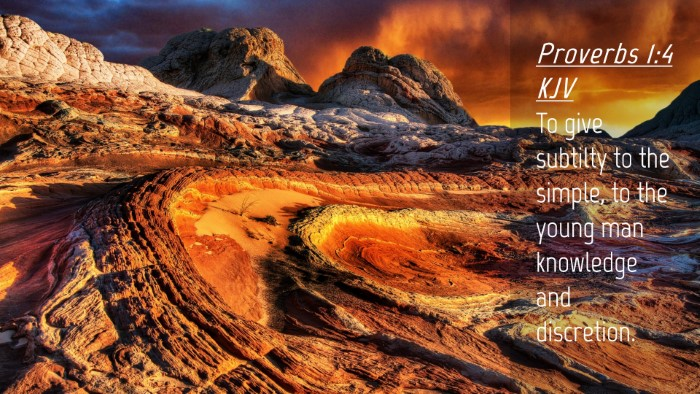 Picture 04 - Proverbs 1:4 KJV Desktop Wallpaper - To give subtilty to the simple, to the young man - Desktop Bible Verse Wallpaper