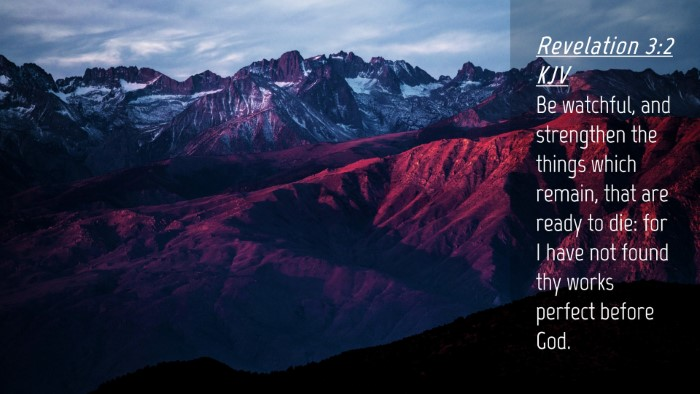 Picture 04 - Revelation 3:2 KJV Desktop Wallpaper - Be watchful, and strengthen the things which - Desktop Bible Verse Wallpaper