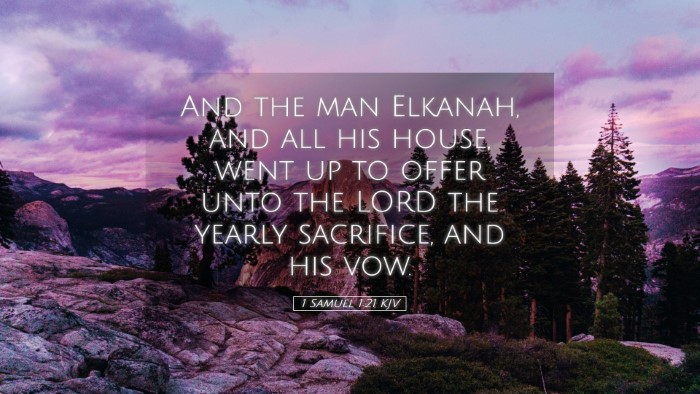 Picture 05 - 1 Samuel 1:21 KJV Desktop Wallpaper - And the man Elkanah, and all his house, went up - Desktop Bible Verse Wallpaper