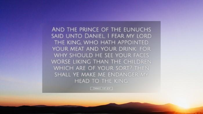Picture 05 - Daniel 1:10 KJV Desktop Wallpaper - And the prince of the eunuchs said unto Daniel, I - Desktop Bible Verse Wallpaper