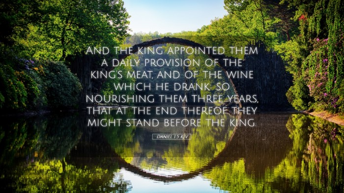 Picture 05 - Daniel 1:5 KJV Desktop Wallpaper - And the king appointed them a daily provision of - Desktop Bible Verse Wallpaper