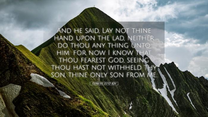 Picture 05 - Genesis 22:12 KJV Desktop Wallpaper - And he said, Lay not thine hand upon the lad, - Desktop Bible Verse Wallpaper
