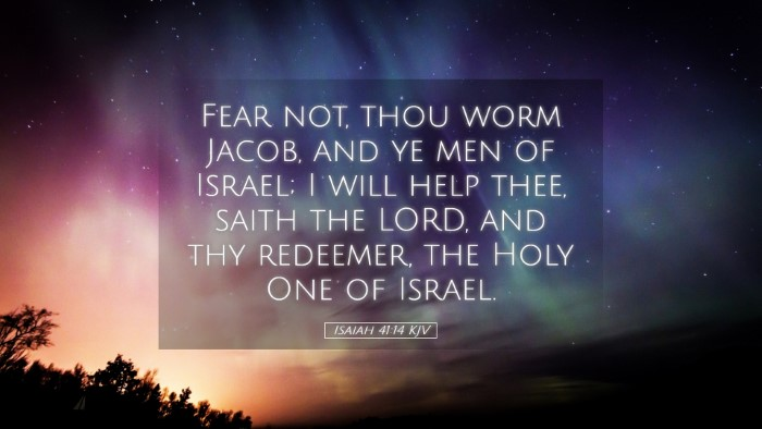 Picture 05 - Isaiah 41:14 KJV Desktop Wallpaper - Fear not, thou worm Jacob, and ye men of Israel; - Desktop Bible Verse Wallpaper