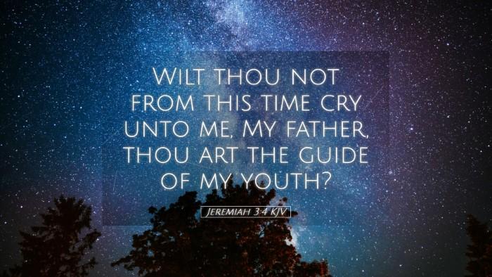 Picture 05 - Jeremiah 3:4 KJV Desktop Wallpaper - Wilt thou not from this time cry unto me, My - Desktop Bible Verse Wallpaper