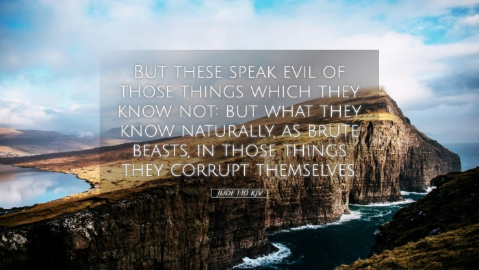 Picture 05 - Jude 1:10 KJV Desktop Wallpaper - But these speak evil of those things which they - Desktop Bible Verse Wallpaper