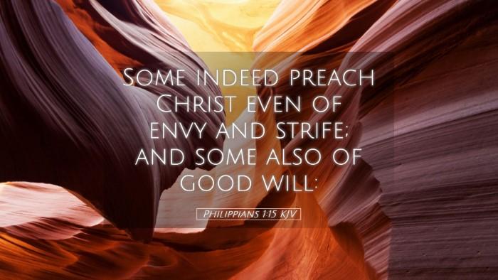 Picture 05 - Philippians 1:15 KJV Desktop Wallpaper - Some indeed preach Christ even of envy and - Desktop Bible Verse Wallpaper