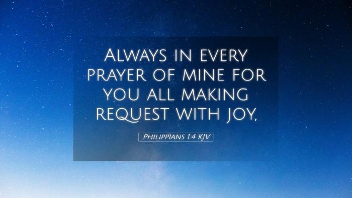 Picture 05 - Philippians 1:4 KJV Desktop Wallpaper - Always in every prayer of mine for you all making - Desktop Bible Verse Wallpaper