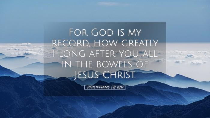 Picture 05 - Philippians 1:8 KJV Desktop Wallpaper - For God is my record, how greatly I long after - Desktop Bible Verse Wallpaper