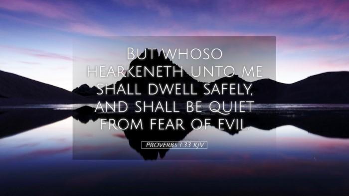 Picture 05 - Proverbs 1:33 KJV Desktop Wallpaper - But whoso hearkeneth unto me shall dwell safely, - Desktop Bible Verse Wallpaper