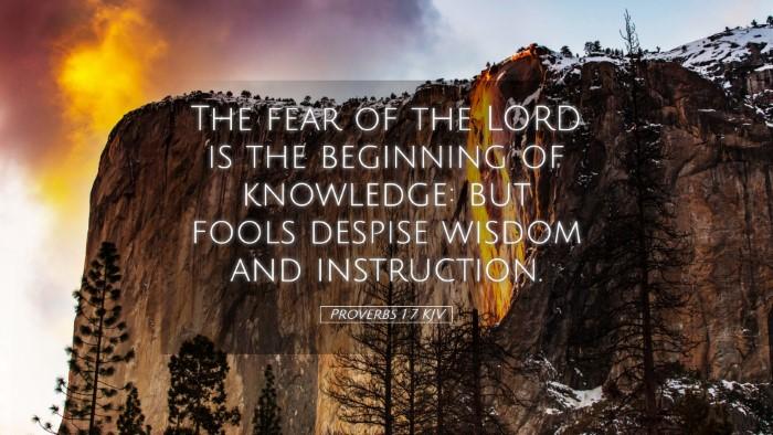 Picture 05 - Proverbs 1:7 KJV Desktop Wallpaper - The fear of the LORD is the beginning of - Desktop Bible Verse Wallpaper
