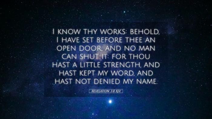 Picture 05 - Revelation 3:8 KJV Desktop Wallpaper - I know thy works: behold, I have set before thee - Desktop Bible Verse Wallpaper