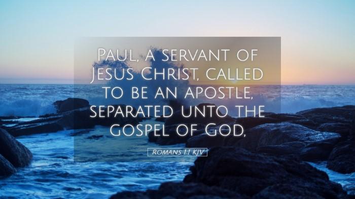Picture 05 - Romans 1:1 KJV Desktop Wallpaper - Paul, a servant of Jesus Christ, called to be an - Desktop Bible Verse Wallpaper