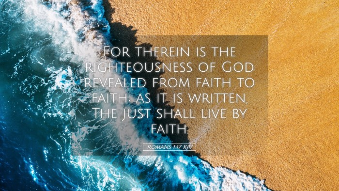 Picture 05 - Romans 1:17 KJV Desktop Wallpaper - For therein is the righteousness of God revealed - Desktop Bible Verse Wallpaper