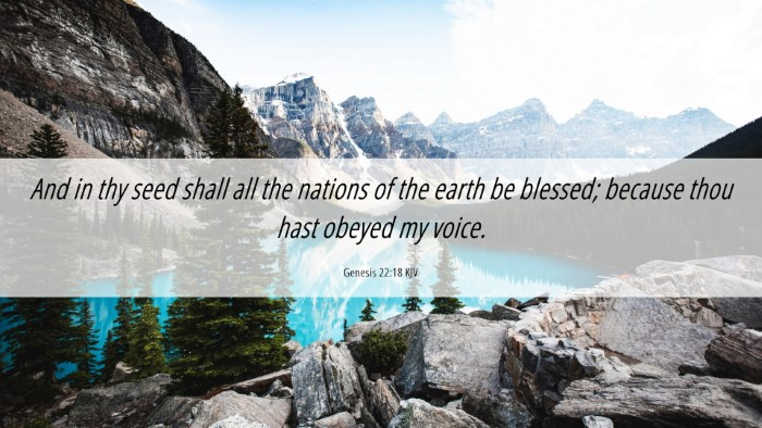 Picture 06 - Genesis 22:18 KJV Desktop Wallpaper - And in thy seed shall all the nations of the - Desktop Bible Verse Wallpaper