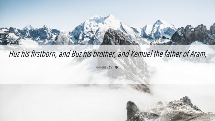 Picture 06 - Genesis 22:21 KJV Desktop Wallpaper - Huz his firstborn, and Buz his brother, and - Desktop Bible Verse Wallpaper