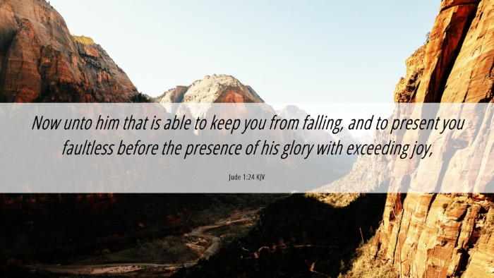 Picture 06 - Jude 1:24 KJV Desktop Wallpaper - Now unto him that is able to keep you from - Desktop Bible Verse Wallpaper