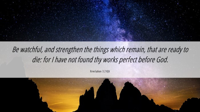Picture 06 - Revelation 3:2 KJV Desktop Wallpaper - Be watchful, and strengthen the things which - Desktop Bible Verse Wallpaper