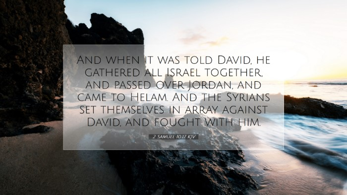 Picture 07 - 2 Samuel 10:17 KJV Desktop Wallpaper - And when it was told David, he gathered all - Desktop Bible Verse Wallpaper