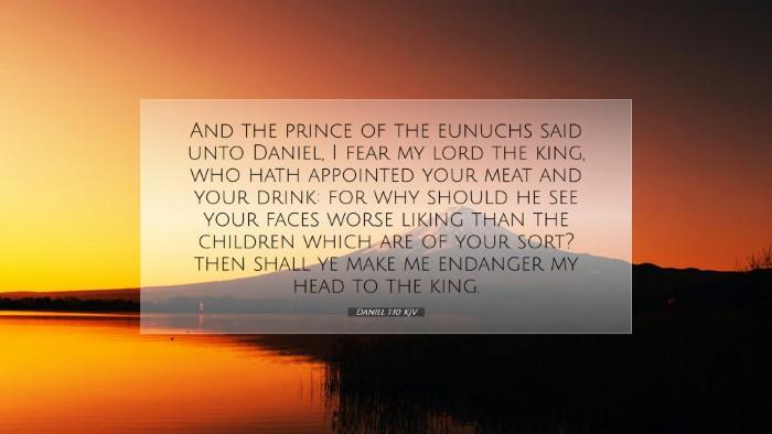 Picture 07 - Daniel 1:10 KJV Desktop Wallpaper - And the prince of the eunuchs said unto Daniel, I - Desktop Bible Verse Wallpaper
