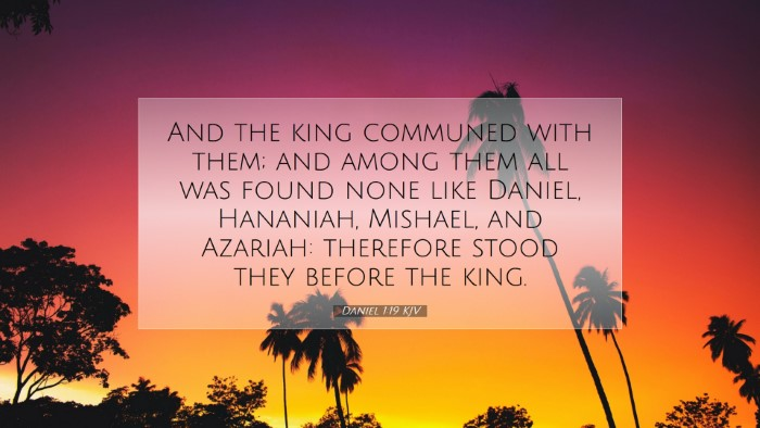 Picture 07 - Daniel 1:19 KJV Desktop Wallpaper - And the king communed with them; and among them - Desktop Bible Verse Wallpaper