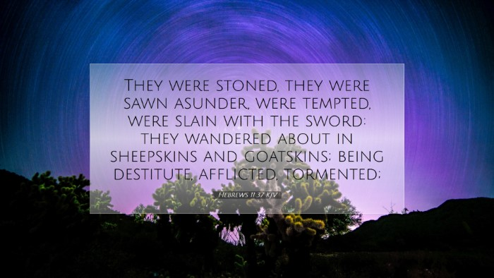 Picture 07 - Hebrews 11:37 KJV Desktop Wallpaper - They were stoned, they were sawn asunder, were - Desktop Bible Verse Wallpaper