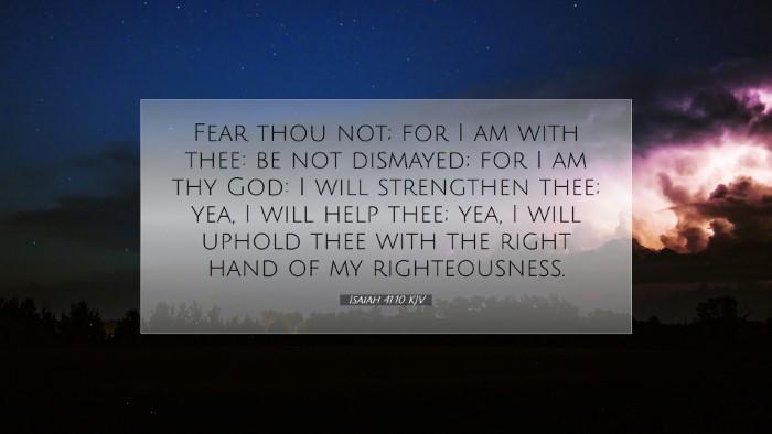 Picture 07 - Isaiah 41:10 KJV Desktop Wallpaper - Fear thou not; for I am with thee: be not - Desktop Bible Verse Wallpaper