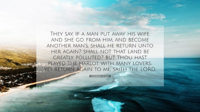 Picture 07 - Jeremiah 3:1 KJV Desktop Wallpaper - They say, If a man put away his wife, and she go - Desktop Bible Verse Wallpaper